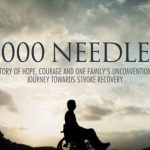 9000 needles- An Award-Winning Documentary About A Massive Stroke- and thereafter