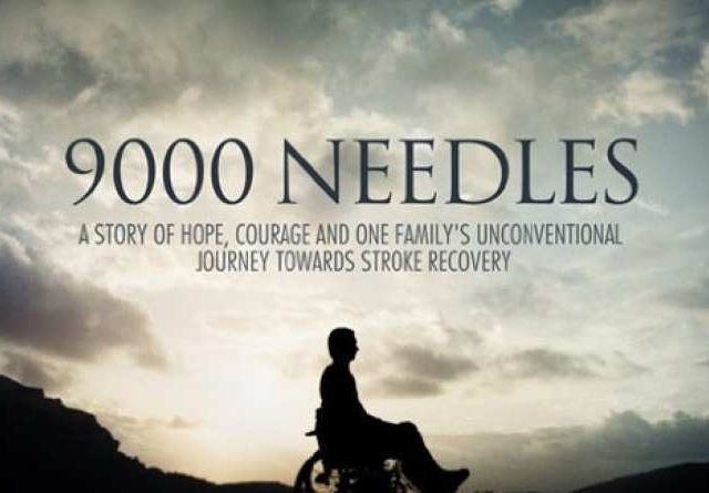 9000 Needles: Award-Winning Documentary About A Massive Stroke- and thereafter