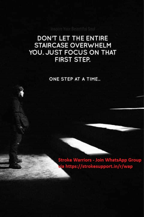 Don't let the entire staircase overwhelm you. Just focus on that first step. One step at a time..step by step....