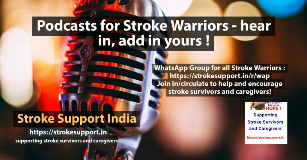 Podcasts for Stroke Warriors